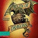 Dream of Dragons: PONS Fantasy auf Englisch Hörbuch von Wolfgang Hohlbein, Brian Melican Gesprochen von: Dave Hickman