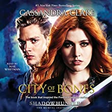City of Bones: The Mortal Instruments | Livre audio Auteur(s) : Cassandra Clare Narrateur(s) : Mae Whitman