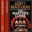 The Martyr's Curse: (Ben Hope, Book 11) (       UNABRIDGED) by Scott Mariani Narrated by Colin Mace