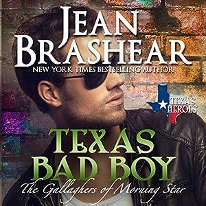 Texas Bad Boy: Texas Heroes: The Gallaghers of Morning Star, Book 3 | [Jean Brashear]