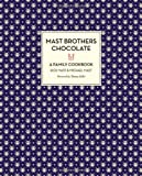 img - for Mast Brothers Chocolate: A Family Cookbook book / textbook / text book