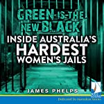 Green Is the New Black | James Phelps