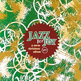 Jazz For Joy: A Verve Christmas Album
