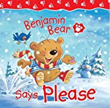 Claire Freedman Benjamin Bear Says Please
