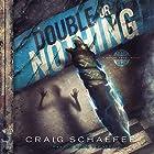 Double or Nothing: Daniel Faust, Book 7 Hörbuch von Craig Schaefer Gesprochen von: Adam Verner