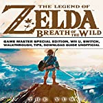 The Legend of Zelda Breath of the Wild Game Master Special Edition, Wii U, Switch, Walkthrough, Tips, Download Guide Unofficial |  The Yuw