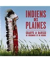 Indiens des plaines chants & danses de cérémonie & de guerre