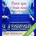 Parce que c'était nous Audiobook by Mhairi McFarlane Narrated by Vera Pastreli