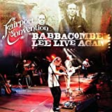 Babbacombe Lee Live Again by Fairport Convention (2012)