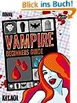 Vampire Beginners Guide: Vom falschen...