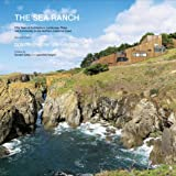 img - for The Sea Ranch: Fifty Years of Architecture, Landscape, Place, and Community on the Northern California Coast book / textbook / text book