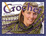 Crochet Pattern-a-Day: 2008 Day-to-Day Calendar Crochet and Knitting Book