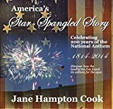 America's Star-Spangled Banner Story – Celebrating 200 years of Our National Anthem
