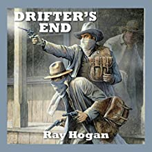 Drifter's End Audiobook by Ray Hogan Narrated by Jeff Harding
