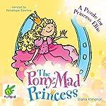A Puzzle for Princess Ellie: The Pony-Mad Princess, Book 3 | Diana Kimpton