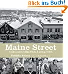 Maine Street: Faces and Stories from...