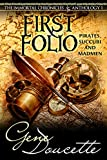 First Folio: Pirates, Succubi and Madmen (The Immortal Chronicles Anthology Book 1)