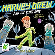 Harvey Drew and the Bling Bots: Harvey Drew Adventures Book 2 (       UNABRIDGED) by Cas Lester Narrated by Julia Barrie