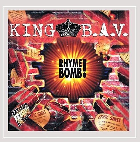 King B.A.V. - Rhyme Bomb! [Explicit]