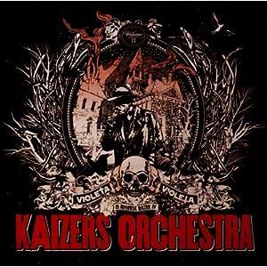 Kaizers Orchestra - Violeta Violeta Vol. 2
