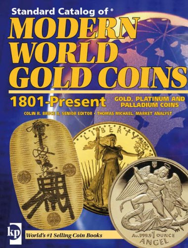 Standard Catalog of Modern World Gold Coins, 1801-Present (Standard Catalogs)