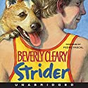 Strider Audiobook by Beverly Cleary Narrated by Pedro Pascal