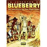 BLUEBERRY 50. EL SENDERO DE LAS LÁGRIMAS