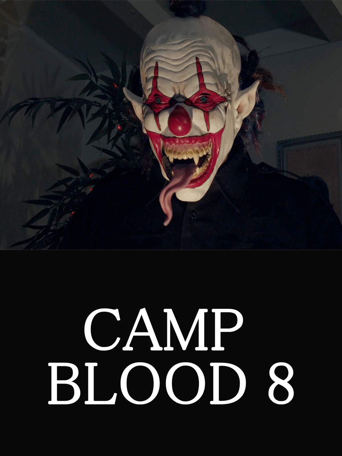 Camp Blood 8 on Amazon Prime Video UK