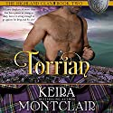 Torrian: The Highland Clan, Book 2 Audiobook by Keira Montclair Narrated by Paul Woodson