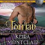 Torrian: The Highland Clan, Book 2 | Keira Montclair