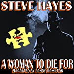 A Woman to Die For | Steve Hayes