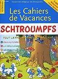 Les cahiers de vacances schtroumpfs. tout le programme de maternelle petite section en t'amusant!
