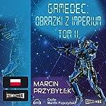 Obrazki z Imperium Tom 2 (Gamedec 5.1) | Marcin Przybylek
