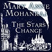 The Stars Change | [Mary Anne Mohanraj]
