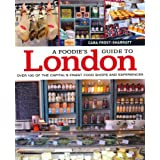 A Foodie&#39;s Guide to Londonby Cara Frost-Sharratt