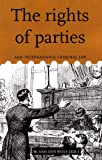 img - for The Rights of Parties and International Criminal Law (International Criminal Law Series) book / textbook / text book