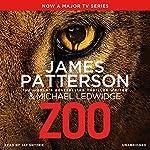 Zoo | James Patterson,Michael Ledwidge