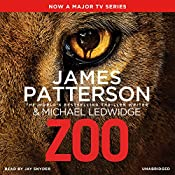 Zoo | James Patterson, Michael Ledwidge