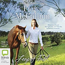 Leap of Faith | Livre audio Auteur(s) : Fiona McCallum Narrateur(s) : Miranda Nation