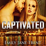 Captivated | Emily Jane Trent