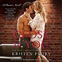 Close to You: A Fusion Novel Audiobook by Kristen Proby Narrated by Roger Wayne, Arielle DeLisle