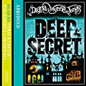 Deep Secret Audiobook by Diana Wynne Jones Narrated by Chris Webster, Harriet Carmichael