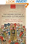 The Oxford History of Poland-Lithuani...