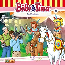 Das Filmteam (Bibi und Tina 86) Hörspiel von Markus Dittrich Gesprochen von: Susanna Bonasewicz, Dorette Hugo, Gunter Schoß
