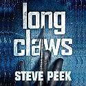 Long Claws Audiobook by Steve Peek Narrated by Joseph B. Kearns