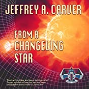 From a Changeling Star: Starstream, Book 1 | Jeffrey A. Carver