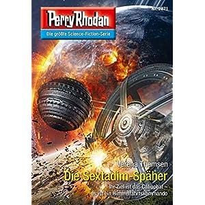 "Perry Rhodan 2871: Die Sextadim-Späher (Heftroman): Perry Rhodan-Zyklus ""Die Jenzeitigen"
