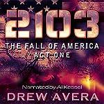 2103 - Act 1   Drew Avera