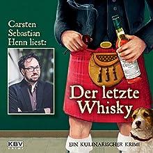 Der letzte Whisky: Ein kulinarischer Krimi | Livre audio Auteur(s) : Carsten Sebastian Henn Narrateur(s) : Carsten Sebastian Henn