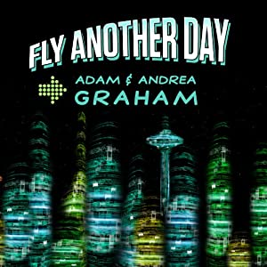 Fly Another Day: The Adventures of Powerhouse #1 and #2 (Volume 1) Audiobook
